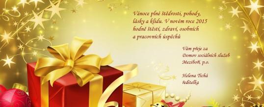 Vánoce plné štědrosti, pohody, lásky a klidu